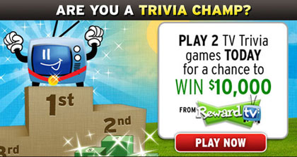 Reward TV (From Nielsen): Play Trivia For Cash (up to $10,000) & Prizes