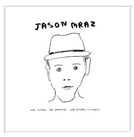 Google Play: FREE We Sing. We Dance. We Steal Things by Jason Mraz