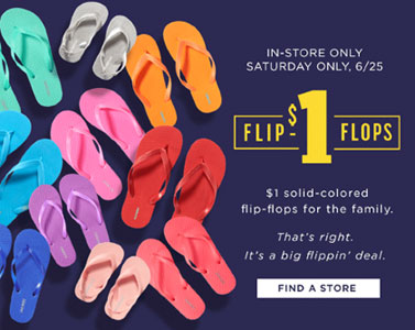 Old Navy: $1 Flip Flops this Saturday 6/25