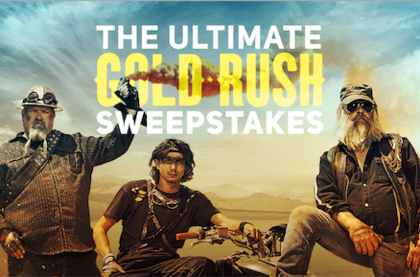 Discovery Channel Ultimate Gold Rush Sweepstakes
