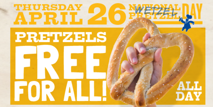 Wetzel's: Free Pretzels on April 26th